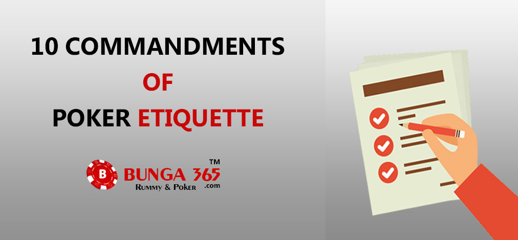 Poker table Manners and Etiquette