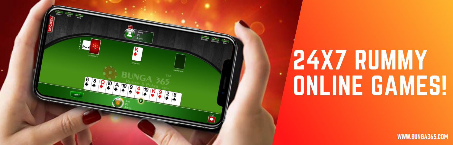 24x7 Rummy Online Games at Bunga365