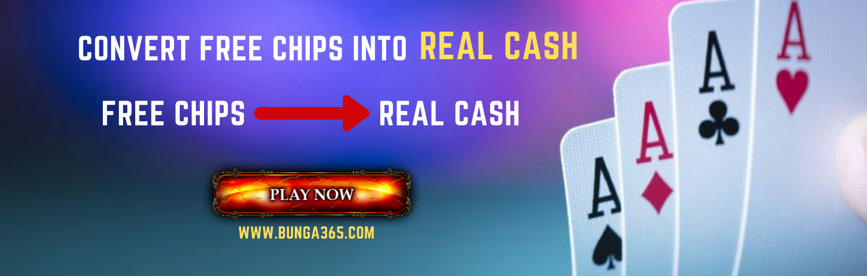 Fun to Real Cash poker chips - Bunga365